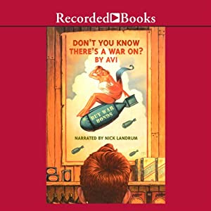 Don't You Know There's a War On? Audiobook