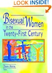 Bisexual Women in the Twenty-First Ce...