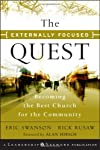 The Externally Focused Quest: Becoming the Best Church for the Community (J-B Leadership Network Series)