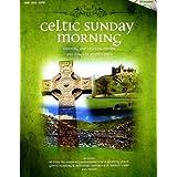 Celtic Sunday Morning [Paperback]