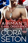 The Airman's E-Mail Order Bride (Hero...