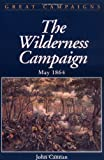 img - for Wilderness Campaign (Great Campaigns) book / textbook / text book