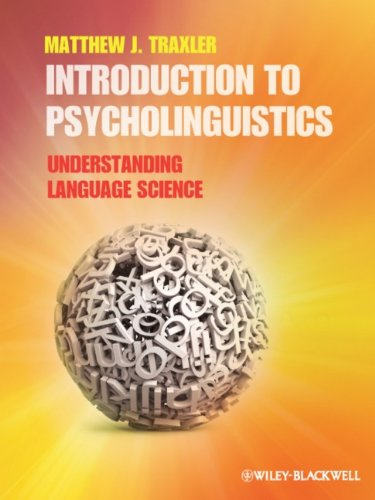 Introduction to Psycholinguistics: Understanding Language...