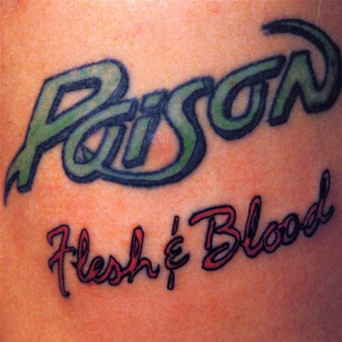 Poison - Flesh & Blood-20th Anniversary - Zortam Music