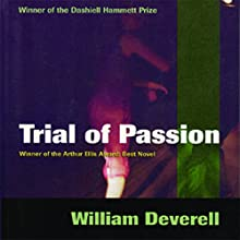 Trial of Passion Audiobook by William Deverell Narrated by John Morgan