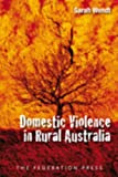 Sarah Wendt Domestic Violence in Rural Australia