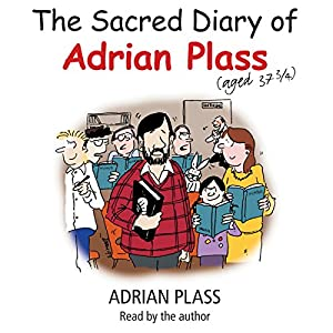 The Sacred Diary of Adrian Plass (Aged 37 3/4) Audiobook