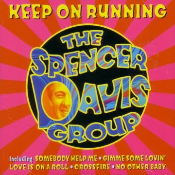 Spencer Davis Group Keep On Running CD Covers