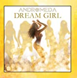 Dream Girl by ANDROMEDA
