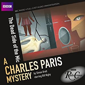 BBC Radio Crimes: A Charles Paris Mystery: The Dead Side of the Mic | [Simon Brett, Jeremy Front (adaptation)]
