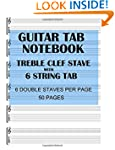 Guitar Tab Notebook: 6 string guitar...