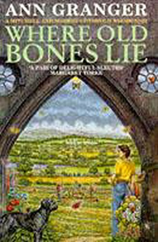 Where Old Bones Lie (A Mitchell & Markby Cotswold Whodunnit)