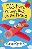 52 Fun Things to Do On the Plane (52 Series)