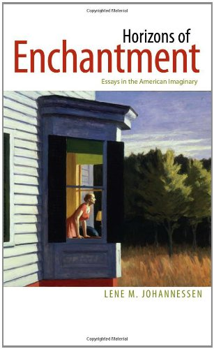 horizons of enchantment essays in the american imaginary Horizons of enchantment : essays in the american imaginary by johannessen, lene m dartmouth fine 2011 161168000x fine binding: paperback, jacket: no jacket paperback, fine 161168000x.