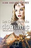 Les Occupants du domaine: Saga Le Moulin du loup, tome 6