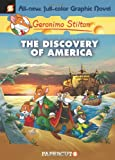 Geronimo Stilton Graphic Novels #1: The Discovery of America