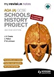 P. Johnson My Revision Notes AQA GCSE Schools History Project 2nd Edition