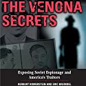 The Venona Secrets: Exposing Soviet Espionage and America's Traitors Audiobook by Herbert Romerstein, Eric Breindel Narrated by Jim McCance