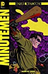 "Before Watchmen Minutemen #2 ""This Isn't a Book. It's a Bloody Confession"""