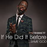 If He Did It Before....Same God