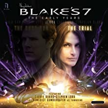 Blake's 7: Jenna - The Trial: The Early Years Audiobook by Simon Guerrier Narrated by Carrie Dobro, Stephen Lord, Benedict Cumberbatch