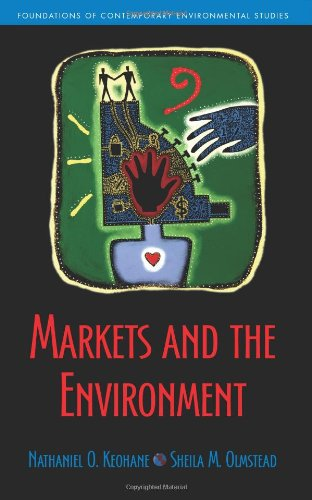 Markets and the Environment (Foundations of Contemporary...