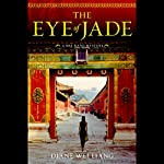 The Eye of Jade | Diane Wei Liang