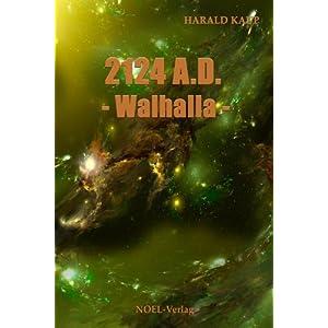 2124 A.D. Walhalla (Neuland Saga 3)