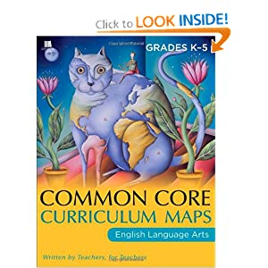 Common Core Curriculum Maps in English Language Arts, Grades K-5 (Common Core Series)