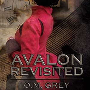 Avalon Revisited | [O. M. Grey]