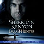 The Dream-Hunter: A Dream-Hunter Novel (       UNABRIDGED) by Sherrilyn Kenyon Narrated by Fred Berman
