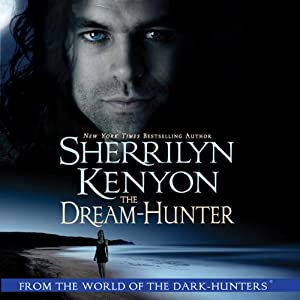 The Dream-Hunter: A Dream-Hunter Novel | [Sherrilyn Kenyon]