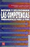 img - for Definir y seleccionar las competencias fundamentales para la vida (Educacion y Pedagogia) (Spanish Edition) book / textbook / text book