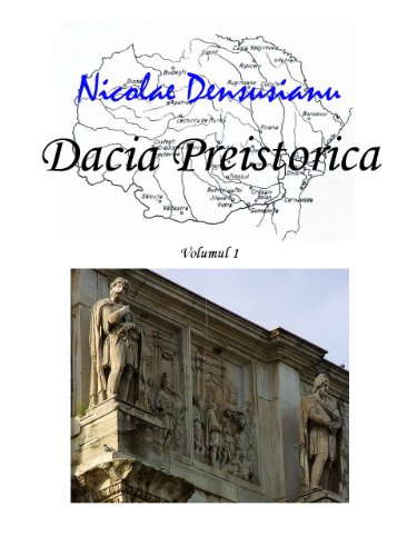 Nicolae Densusianu - Dacia Preistorica