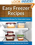Freezer Recipes - Easy and Convenient...
