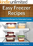 Freezer Recipes - Easy and Convenient...