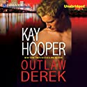 Outlaw Derek Audiobook by Kay Hooper Narrated by Lyssa Browne