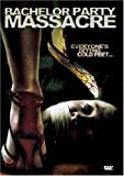 echange, troc Bachelor Party Massacre [Import USA Zone 1]