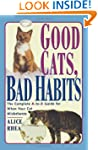 Good Cats, Bad Habits: The Complete A...
