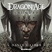Dragon Age: Asunder: Dragon Age, Book 3 | David Gaider