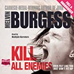 Kill All Enemies | Melvin Burgess