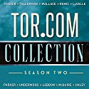 Tor.com Collection: Season 2 Audiobook by Emily Foster, David Tallerman, Matt Wallace, Andy Remic, Victor LaValle, K. J. Parker Narrated by Robin Miles, Tim Gerard Reynolds, Corey Gagne, Kevin R. Free, Will Damron, Mary Robinette Kowal