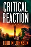 Critical Reaction: a novel