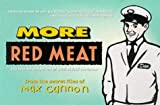 img - for More Red Meat - The Second Collection of Read Meat Cartoons by Max Cannon (1999-05-03) book / textbook / text book