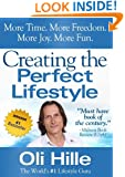 Creating the Perfect Lifestyle (Influenced by: Tony Robbins, Oprah Winfrey, Jesus, Jack Canfield, CS Lewis, Rick Warren, The Bible, Anthony Robbins, Oprah Book 1)