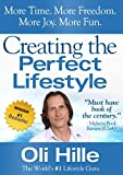 img - for Creating the Perfect Lifestyle (Influenced by: Tony Robbins, Oprah Winfrey, Jesus, Jack Canfield, CS Lewis, Rick Warren, The Bible, Anthony Robbins, Oprah) book / textbook / text book