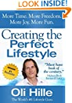 Creating the Perfect Lifestyle (Influ...