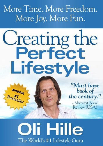 Creating the Perfect Lifestyle - CS Lewis, Joyce Meyer, Joel Osteen, Oprah Winfrey, Tony Robbins, Rick Warren (Tony Robbins, Oprah Winfrey, Joyce Meyer, ... Lewis, Anthony Robbins, Oprah, Rick Warren)