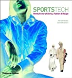 img - for SportsTech: Revolutionary Fabrics, Fashion & Design: Revolutionary Fabrics, Fashion and Design by Marie O'Mahony (2002-10-14) book / textbook / text book