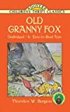 Old Granny Fox (Dover Children's Thrift Classics)